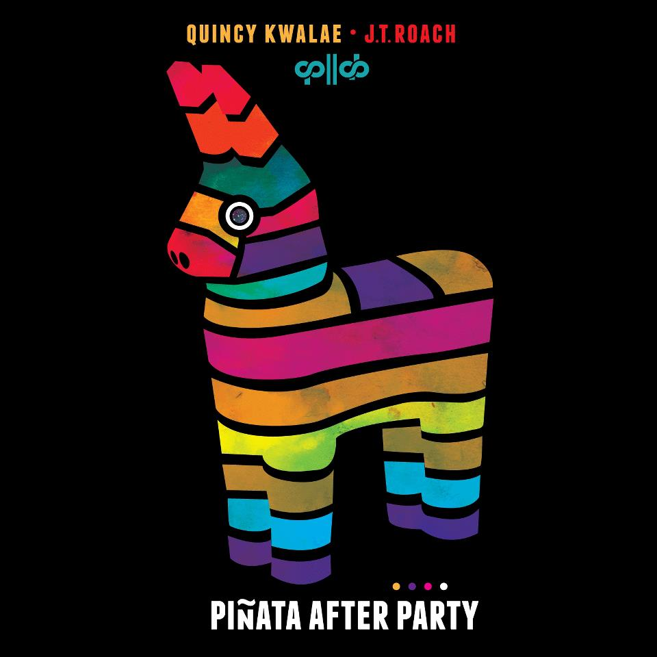 Quincy Kwalae x J.T. Roach - Piñata After Party