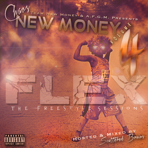Chaos NewMoney - Flex New Money Volume 4 The Freestyle Sessions cover art