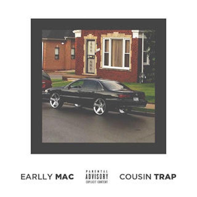 Earlly Mac - Cousin Trap EP