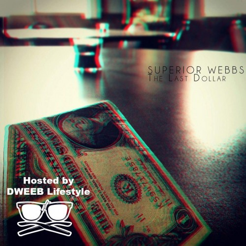 Superior Webbs - The Last Dollar