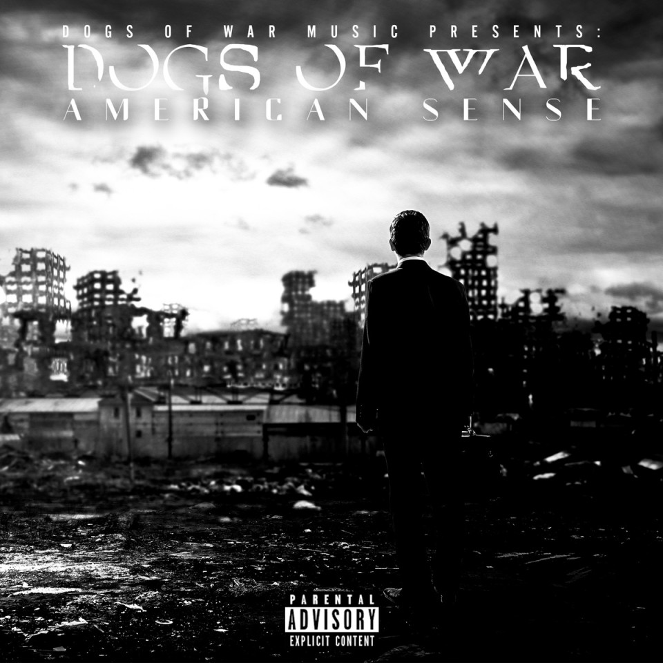 Dogs of War - American Sense EP