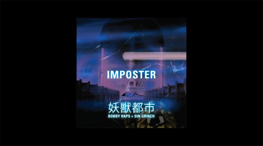 imposter - bobby raps