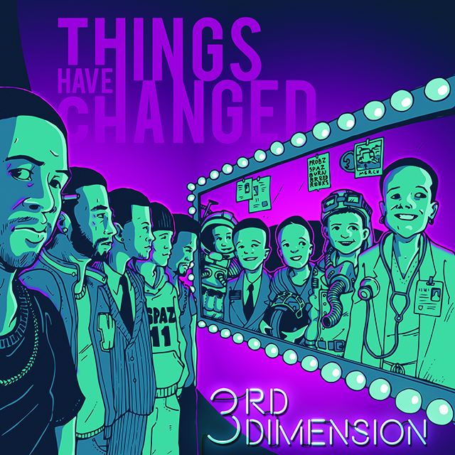3rd Dimension - Things Have Changed mixtape cover