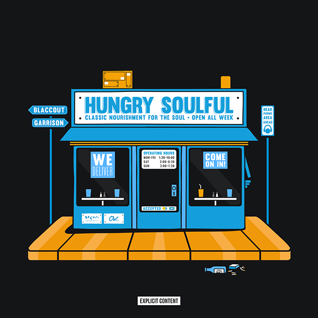Blaccout Garrison - Hungry Soulful EP
