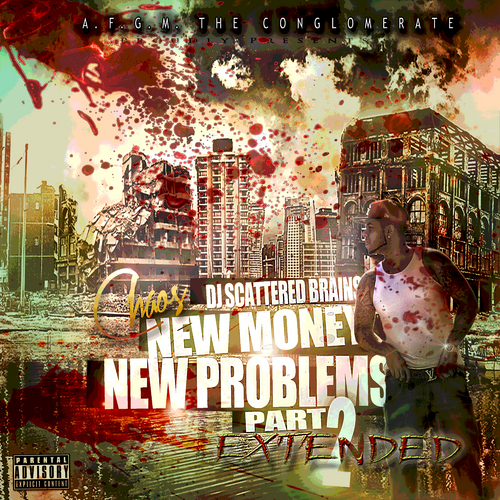 Chaos NewMoney - New Money New Problems Part 2 Extended mixtape cover art