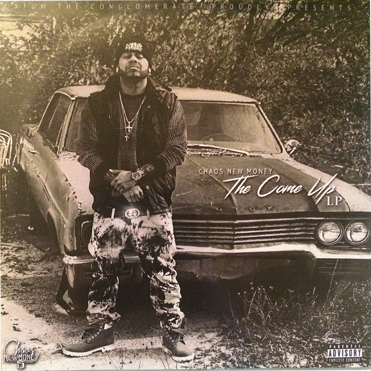 Chaos NewMoney - The Come Up LP cover art