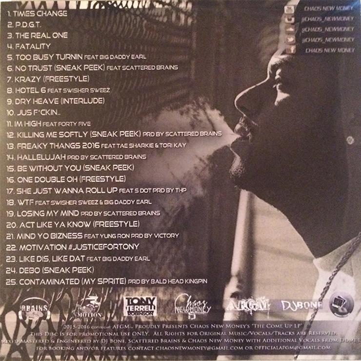 Chaos NewMoney - The Come Up LP tracklist