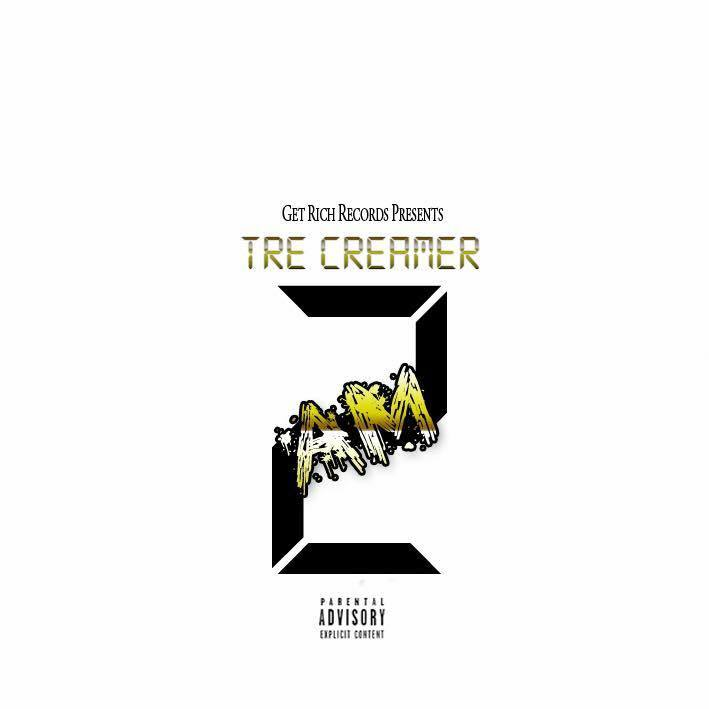 Tre Creamer - 2AM mixtape cover art