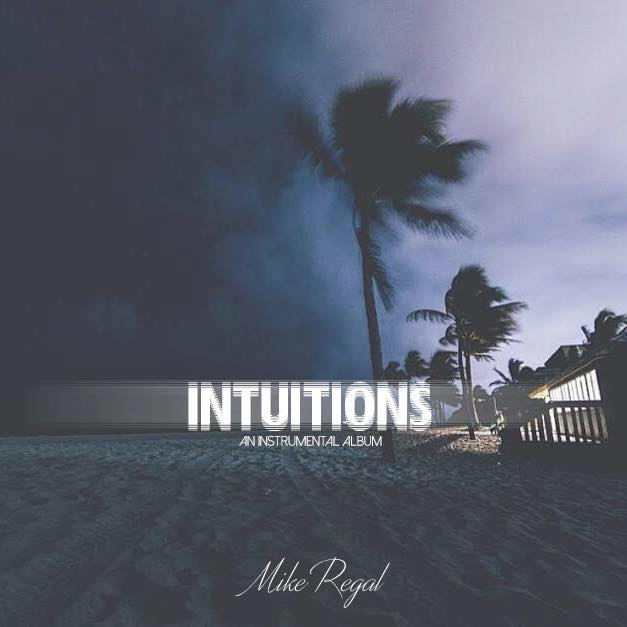 Mike Regal - Intuitions - An Instrumental Album