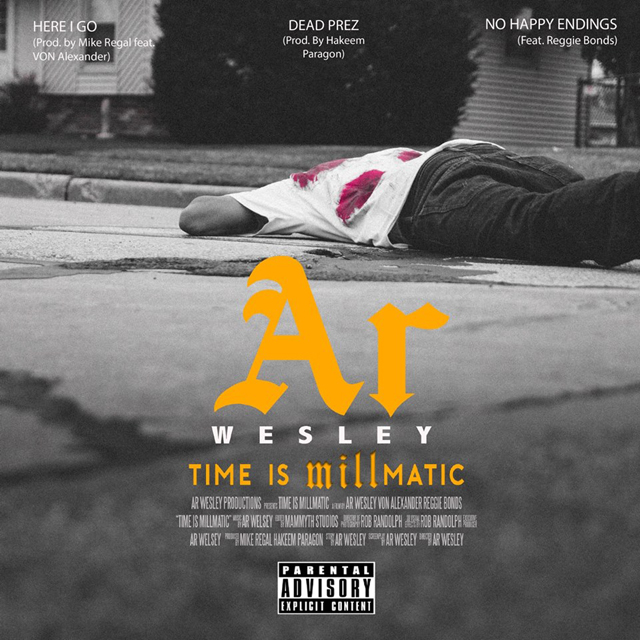 Ar Wesley - Time Is Millmatic EP Cover Art