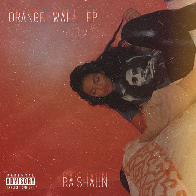 Ra'Shaun - Orange Wall EP cover art