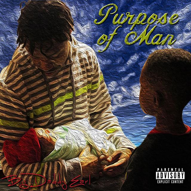 Big Daddy Earl - Purpose of Man cover art