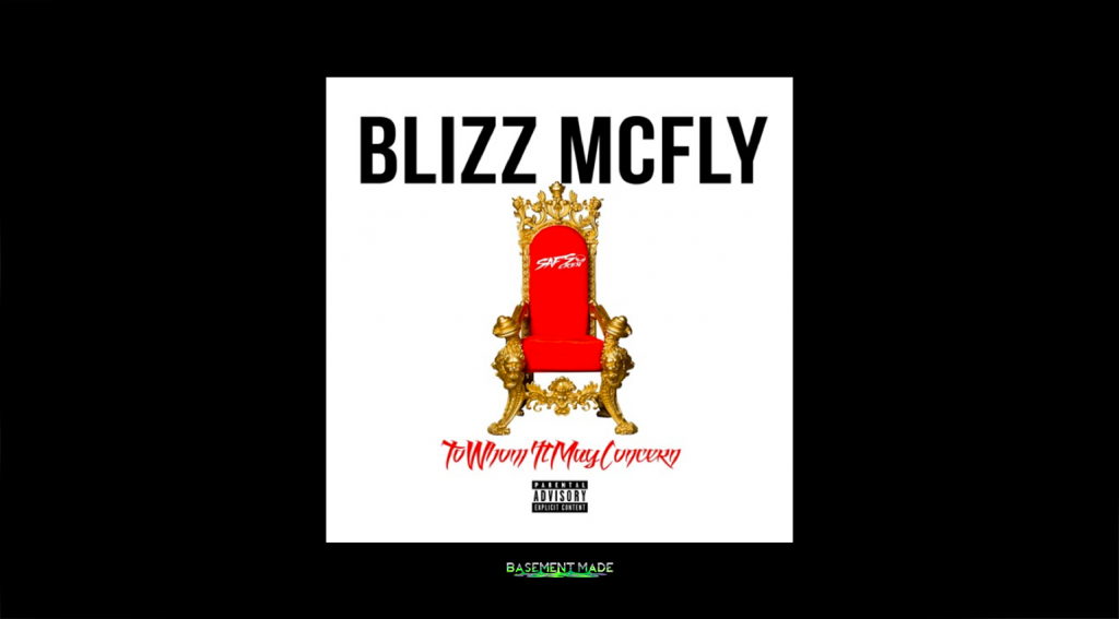 Blizz McFly - To Whom This May Concern Freestyle cover art