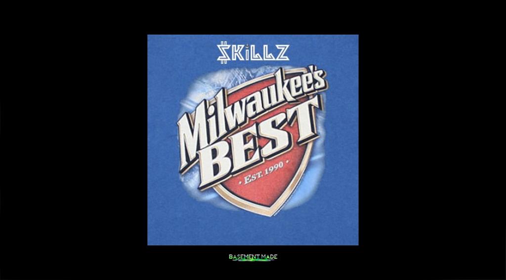 Skillz - Milwaukee's Best cover art