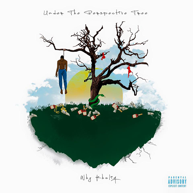 Why Khaliq - Under The Perspective Tree cover art
