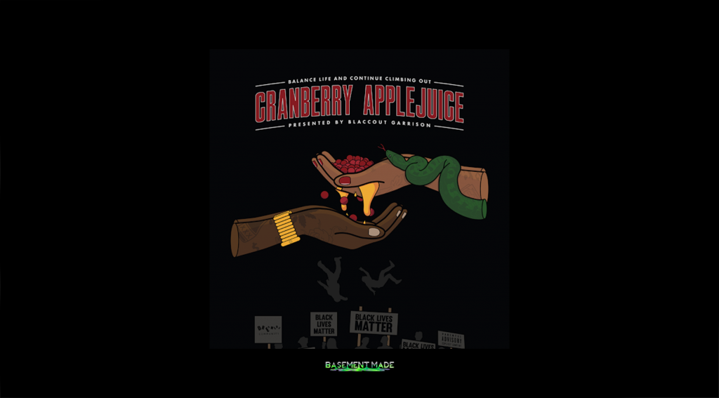 Blaccout Garrison - Cranberry Apple Juice EP cover art