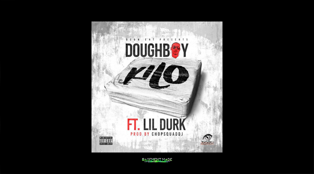Doughboy ft. Lil Durk - Kilo