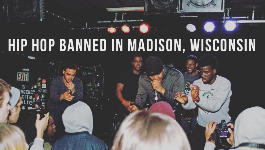 Hip Hop Banned In Madison, Wisconsin