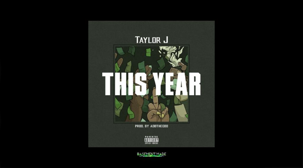 Taylor J - This Year ADOTheGod