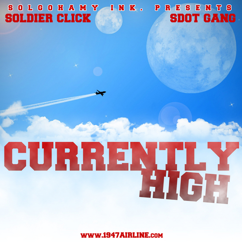 Soldier Click - Currently High cover art