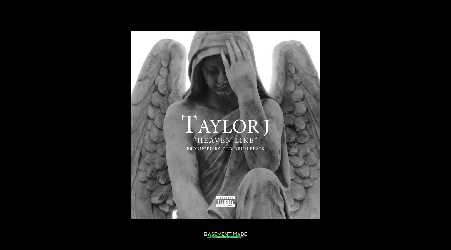 Taylor-J-Heaven-Like-Prod.-Red-Drum-Beats-cover-art-Basement-Made