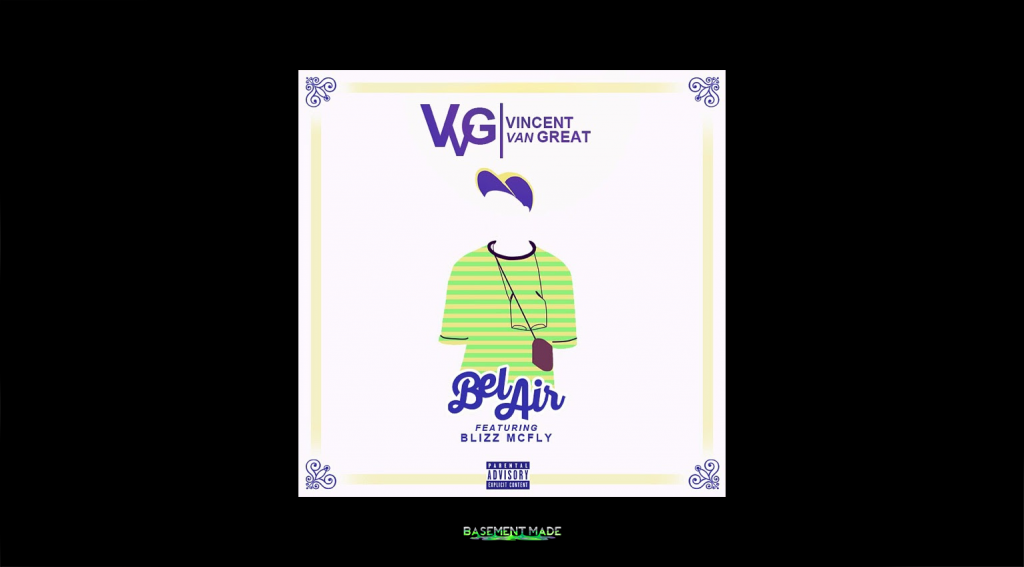 Vincent VanGREAT - Bel-Air ft. Blizz McFly single cover art Basement Made