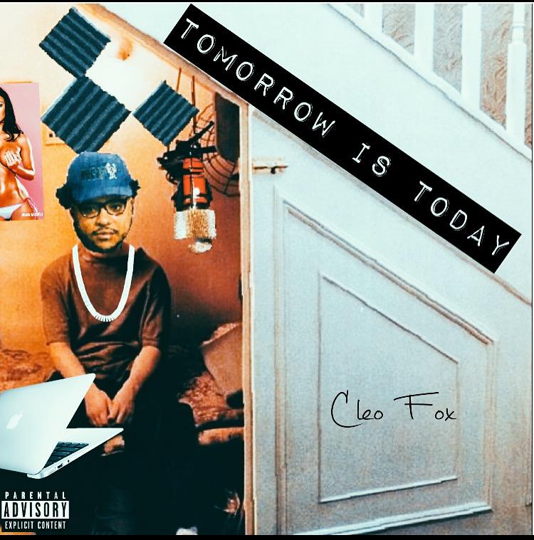Cleo Fox - Tomorrow Is Today mixtape cover art Basement Made
