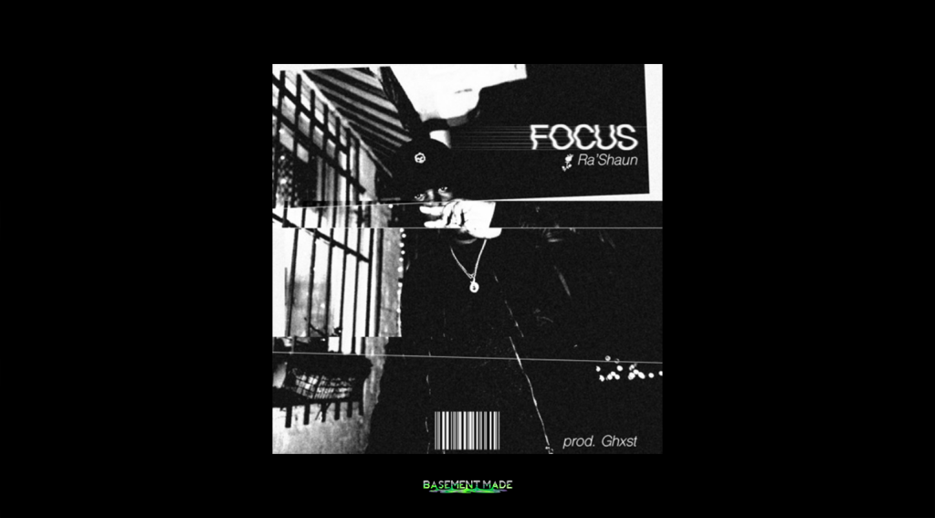 Ra'Shaun - Focus basement made cover art